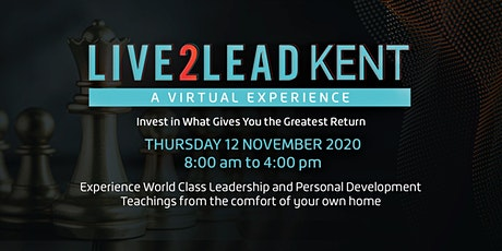 Live2Lead Kent 2020 - Leadership and Personal Development Conference tickets