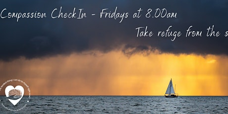 Free Friday Self-Compassion Checkin Hour tickets