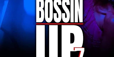 Bossin Up 7 with Chris Ardoin & Lil Nate•New Years Day 1/1/21 tickets
