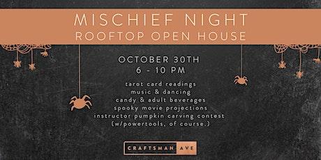 Mischief Night Rooftop Open House tickets