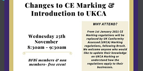 BFBi Breakfast Briefing- 'Changes to CE Marking & Introduction to UKCA' tickets