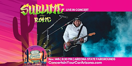 SUBLIME WITH ROME -  PHOENIX - Concerts In Your Car - LIVE ON STAGE tickets