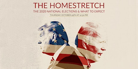 The Homestretch: The 2020 National Elections & What to Expect tickets