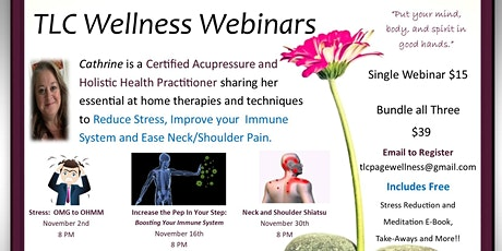 TLC Wellness Webinars: Stress Relief - Immune Support - Pain Relief tickets