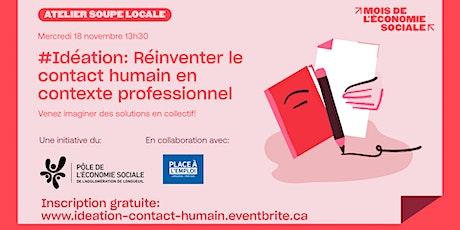 #Idéation: Réinventer le contact humain en contexte professionnel tickets