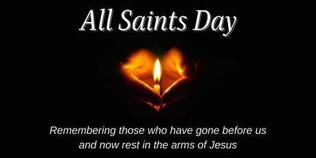 Holy Communion and All Saints Luminaries tickets