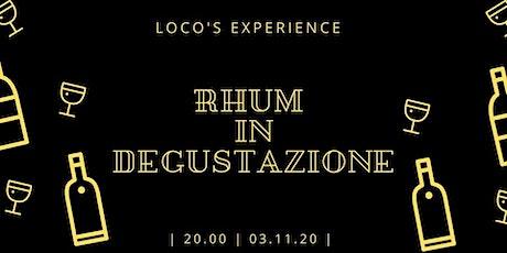 Loco's Experience - Rhum in Degustazione biglietti