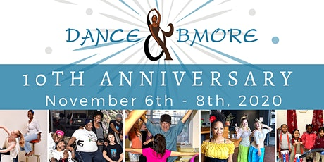 Dance & Bmore's 10th Anniversary Weekend! tickets