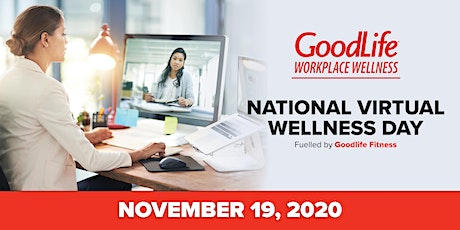 National Virtual Wellness Day - Fuelled by GoodLife Fitness tickets