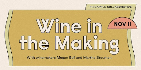 Wine in the Making tickets