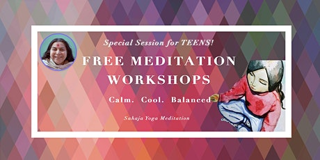Meditation Workshop for Teens (Online Event) Tickets