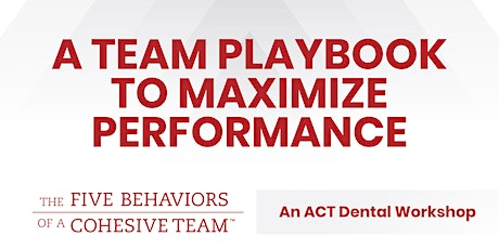 A Team Playbook to Maximize  Performance tickets