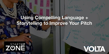 Using Compelling Language + Storytelling to Improve Your Pitch tickets