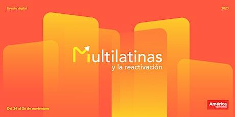 Multilatinas y la reactivación entradas