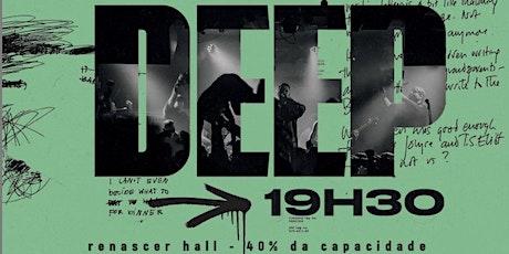 DEEP - 24/10 ingressos