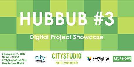North Vancouver HUBBUB 3: Digital Project Showcase tickets