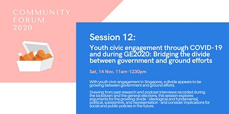 Session 12: Youth civic engagement through COVID-19 and during GE2020 tickets