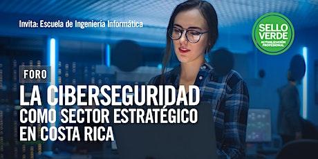 #SELLOVERDE: La ciberseguridad como sector estratégico en Costa Rica tickets
