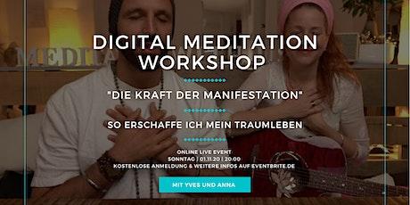 """DIGITAL MEDITATION WORKSHOP - """"DIE KRAFT DER MANIFESTATION"""" Tickets"""