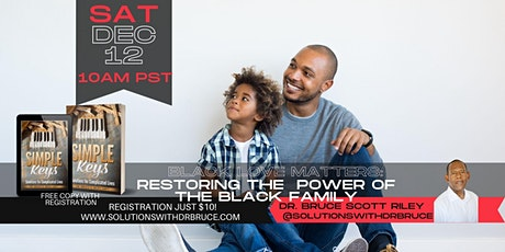 Black Love Matters: Restoring Power to the Black Family Online Workshop tickets