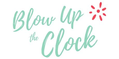 Blow Up Your Motherhood Clock Workshop! tickets