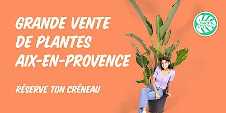 Grande Vente de Plantes Aix-en-Provence billets
