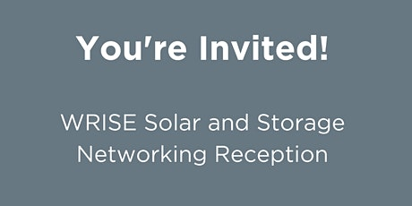 WRISE Solar and Storage Networking Reception tickets