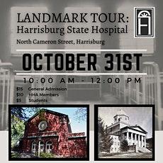 LANDMARK TOUR: Harrisburg State Hospital tickets