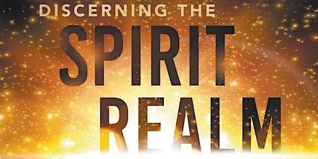 Discerning Warfare in the Spirit Realm (Free Webinar) tickets