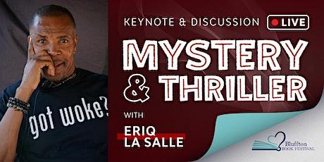 "BLUFFTON BOOK FESTIVAL: ""Mystery & Thriller"" Keynote with  Eriq La Salle tickets"