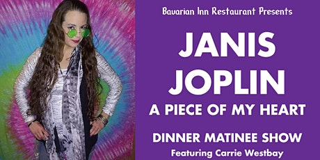 Janis Joplin A Piece of My Heart Matinee Dinner Show tickets