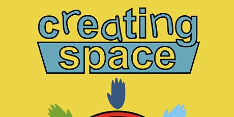 Creating Space Workshop Guest artist led tickets
