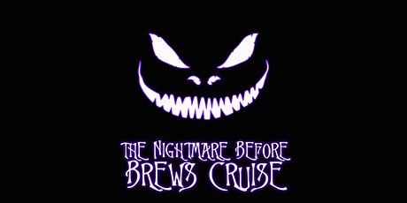 The Nightmare Before Brews Cruise