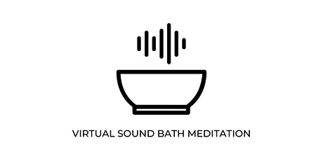 Sound Bath *Virtual* tickets