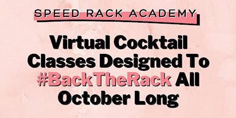Speed Rack Academy: Dessert Cocktails w/ Molly Martinez (7pm CST) tickets