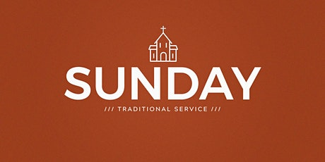 October 25: 8:30am Traditional Service tickets