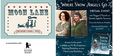 Live on publication day 'Where Snow Angels Go' with author Maggie O'Farrell tickets