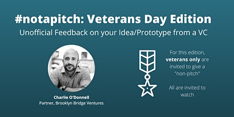 #notapitch: Veterans Day Edition tickets