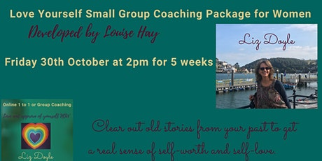 Love Yourself Small Group 5 Week Sessions for Women tickets