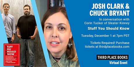 Third Place Books Presents Josh Clark & Chuck Bryant, with Corin Tucker tickets