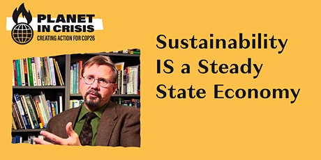Sustainability IS a Steady State Economy tickets