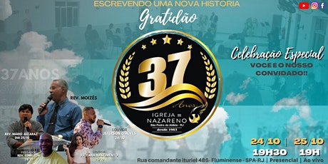 37º Aniversário da Igreja do Nazareno em São Pedro da Aldeia às 19h30 ingressos