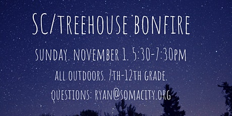 SC/Treehouse Bonfire + S'More!!! tickets