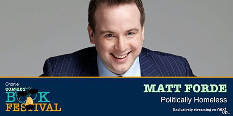 Chortle Book Festival // Matt Forde: Politically Homeless tickets