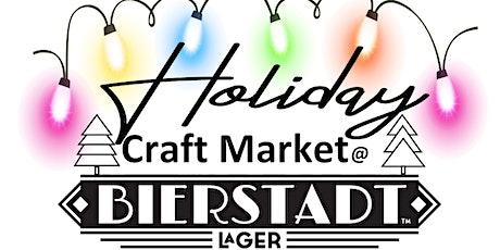 Holiday Craft Market @ Bierstadt Lagerhaus tickets