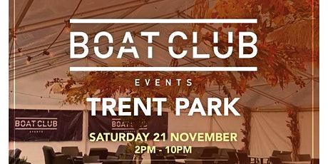 Boat Club @ Trent Park tickets