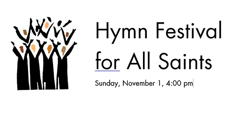 Hymn Festival for All Saints tickets