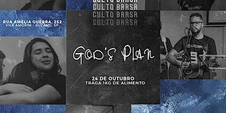 Culto Brasa ll God's Plan ll T03E04 ingressos