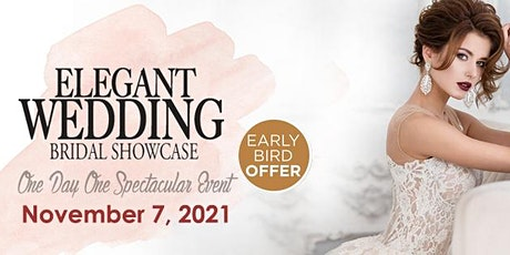 Elegant Wedding Bridal Show 2021 billets