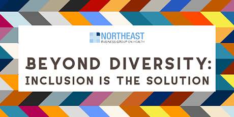 Beyond Diversity: Inclusion is the Solution tickets